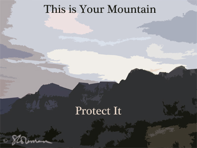 mountain, mountains, your, protect, this, las vegas, nevada, image, picture, art, design, graphic, slogan, campaign, saying, new, grey, sky, skies, range, mountain range, signed, nature, outdoors, park, red rock, redrock, conserved, preserved, suzanne,coleman, artofageniusmind